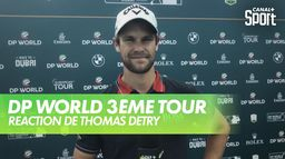 Interview de Thomas Detry : DP World Tour Chp - 3ème tour