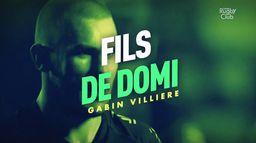 Gabin Villière : fils de Domi