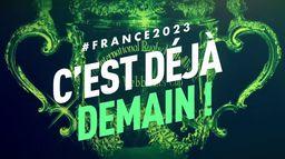 France 2023 : c'est déjà demain !