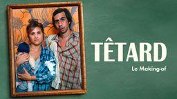Têtard, saison 2, making of
