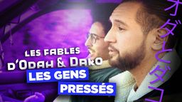Les fables d'Odah & Dako - S1 - Ép 6