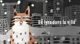 Le lynx dans la ville