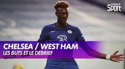 Les buts et le débrief de Chelsea / West Ham