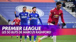 Les 50 buts de Marcus Rashford en Premier League