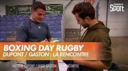 Antoine Dupont / Hugo Gaston : la rencontre