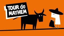 Tour de Mayhem