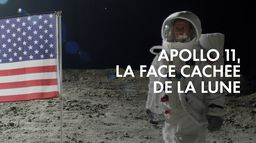 Apollo 11, la face cachée de la lune