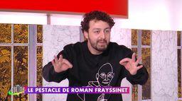 Roman Frayssinet a relativisé de ouf