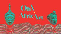 Oh ! Afric Art