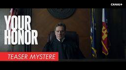 Your Honor - Teaser Mystère