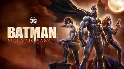 Batman : mauvais sang