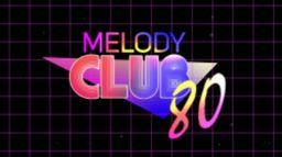 Melody club 80