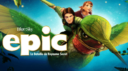 Epic : La bataille du royaume secret