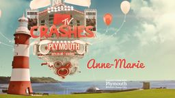 MTV Crashes Plymouth - Anne Marie