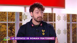 Roman Frayssinet nous parle d'amour