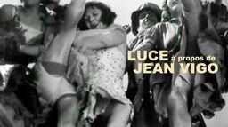Luce, à propos de Jean Vigo