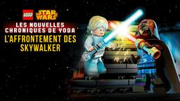 LEGO Star Wars: Les Nouvelles Chroniques de Yoda – L'Affrontement des Skywalker