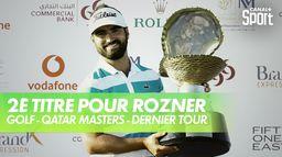 2ème titre sur l'European Tour pour Rozner : Qatar Masters - Dernier tour