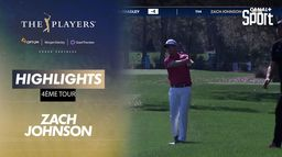 Highlights Zach Johnson : The Players - 4ème tour