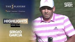 Highlights Sergio Garcia : The Players - 4ème tour