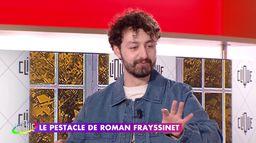 La nouvelle attitude de Roman Frayssinet