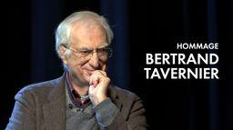Hommage Bertrand Tavernier
