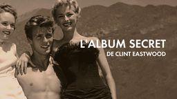 L'album secret de Clint Eastwood