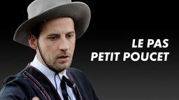 Le Pas Petit Poucet