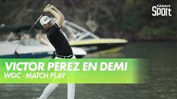 Victor Perez en demi-finales ! : WGC - Match Play