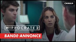 Hippocrate 2 - Bande-annonce