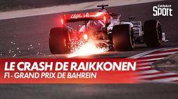 Le crash de Kimi Raïkkönen - Essais Libres 2 : Grand Prix de Bahreïn