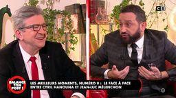Le best-of de Balance Ton Post : le face-à-face entre Cyril Hanouna et Jean-Luc Mélenchon