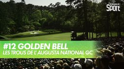 Trou 12 - Golden Bell : Augusta National Golf Club