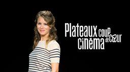 Plateaux cinéma coup de coeur