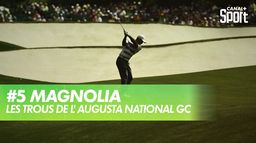 Trou 5 - Magnolia : Augusta National Golf Club