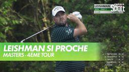 Leishman frôle le trou en un : Masters - 4ème Tour