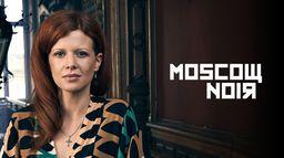 Moscow Noir - Sezon 1