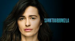 Sanktuarium Zła - Sezon 1
