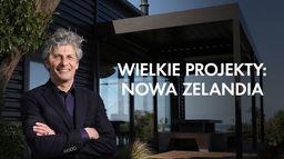 Wielkie projekty: Nowa Zelandia