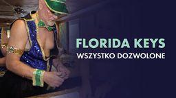 Florida Keys - wszystko dozwolone