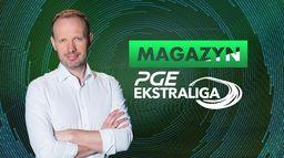 Magazyn PGE Ekstraligi: 10. runda - Sezon 1