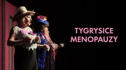 Tygrysice menopauzy
