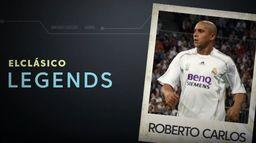 Legendy El Clasico: Roberto Carlos
