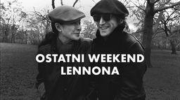 Ostatni weekend Lennona