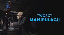 Twórcy manipulacji
