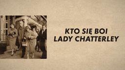 Kto się boi lady Chatterley?