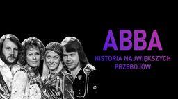 ABBA: Historia największych przebojów