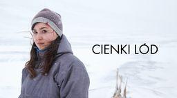 Cienki lód - Sezon 1