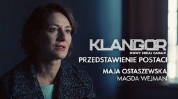 Klangor przedstawienie postaci - Maja Ostaszewska