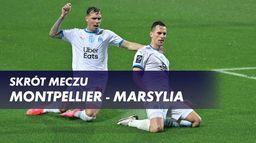 Skrót meczu Montpellier - Ol. Marsylia
